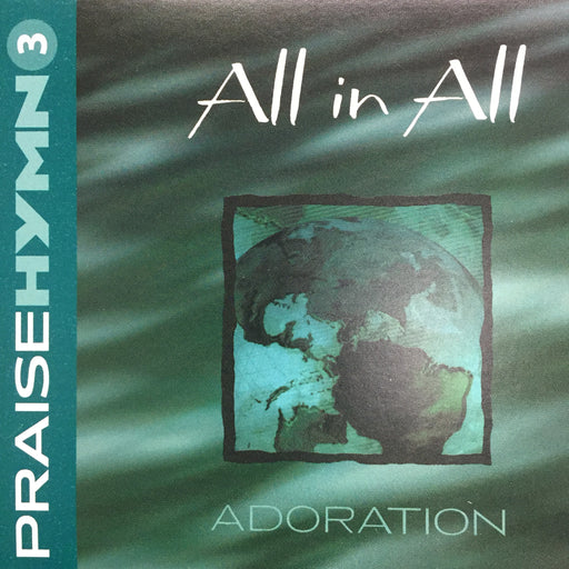 CD - Praise Hymn # 3: All in All