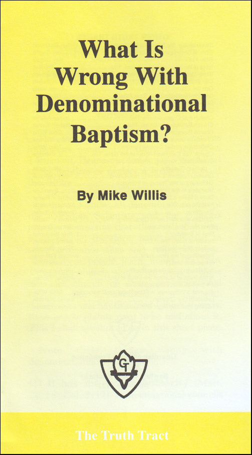 What Is Wrong With Denominational Baptism?