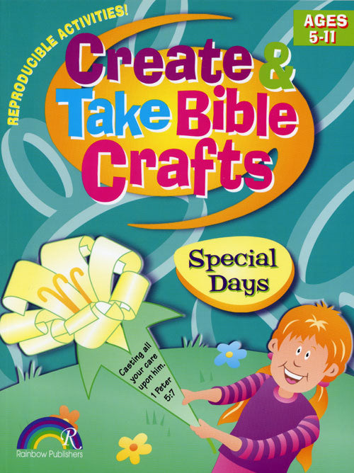 Create & Take Bible Crafts:  Special Days (Ages 5-11)