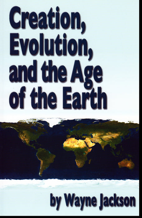 Creation, Evolution, and the Age of the Earth