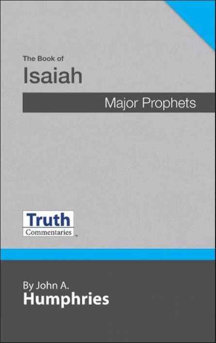 Truth Commentary Isaiah