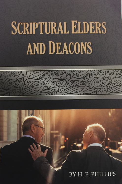 Scriptural Elders And Deacons