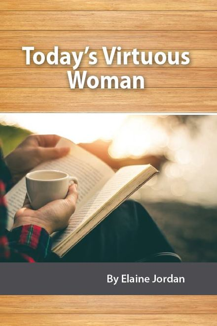 Today's Virtuous Woman