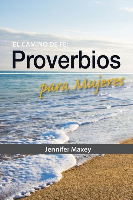 El Camino De Fe: Proverbios para Mujeres (Faith Walk: Proverbs for Women)