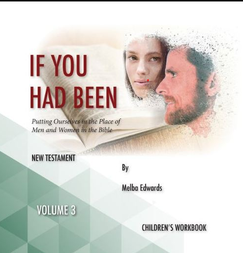 If You Had Been NT Volume 3 Children's Workbook