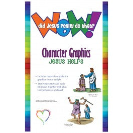 Wow! Did Jesus Really Do That? - Character Graphics, Jesus Helps
