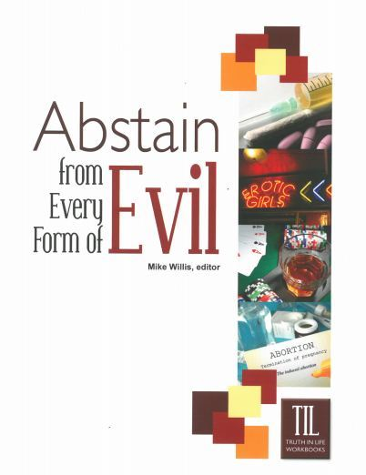 Abstain From Every Form of Evil, Revised