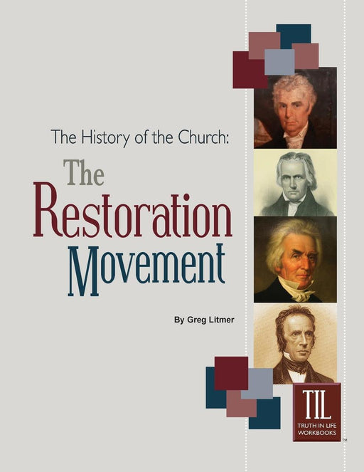 The History of the Church: The Restoration Movement