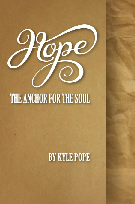 Hope: The Anchor for the Soul