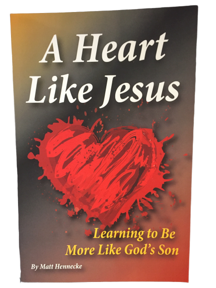 A Heart Like Jesus: Learning to Be More Like God's Son