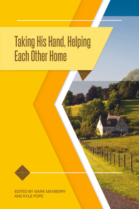 Taking His Hand, Helping Each Other Home 2019 Truth Lectures