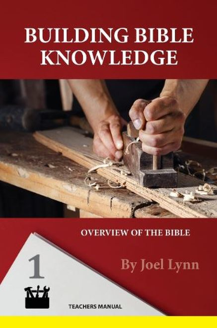 Building Bible Knowledge Book 1: Overview of the Bible Teacher Manual