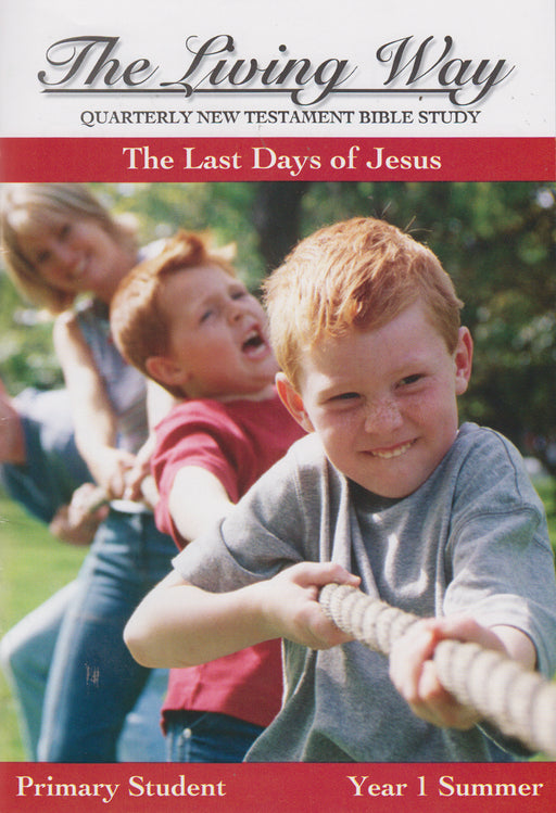 PRIMARY 1-4 ST - Last Days of Jesus