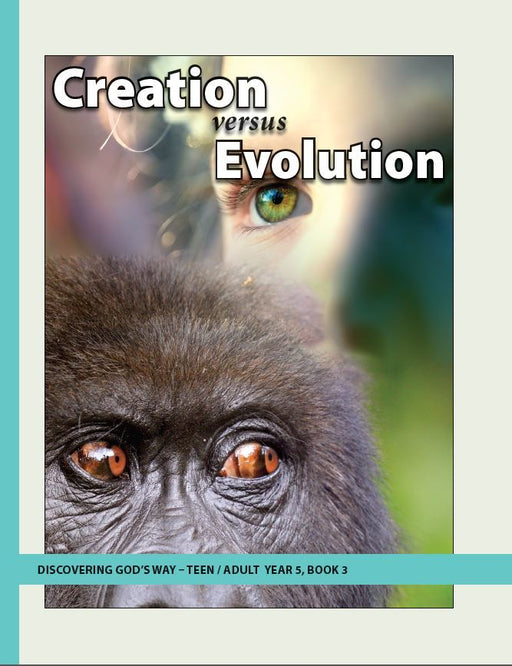 Creation versus Evolution (Teen/Adult 5:3)