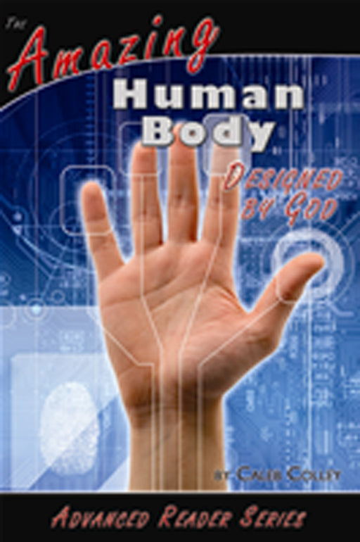 Amazing Human Body Designed By God Advanced Reader Series