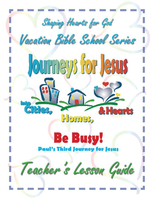 Journeys for Jesus Be Busy! Teachers Guide VBS