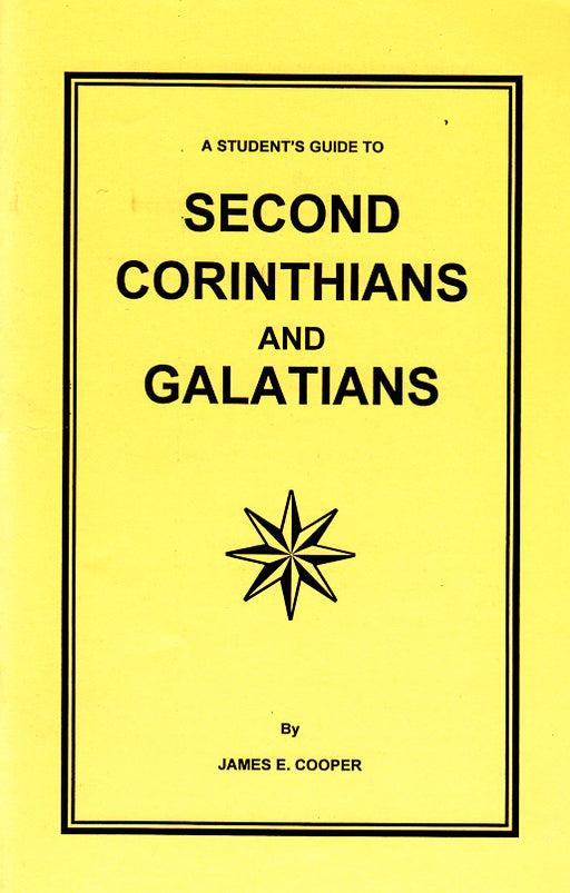 A Students Guide to 2 Corinthians and Galatians
