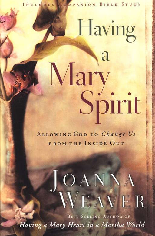 Having a Mary Spirit (12-week Bible study)