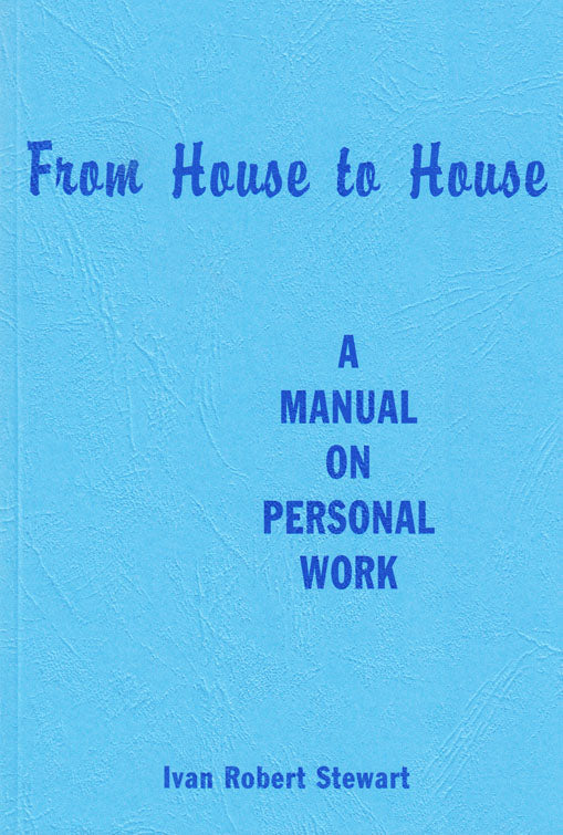 From House To House: A Manual on Personal Work