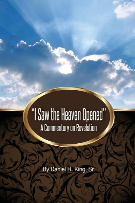 I Saw the Heaven Opened: A Commentary on Revelation