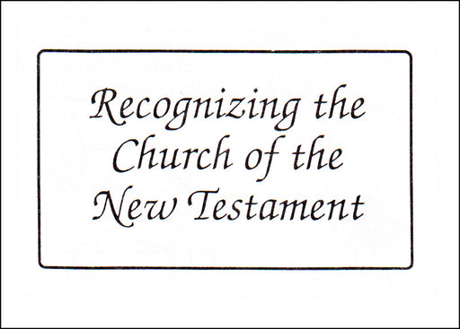 Recognizing the Church of the New Testament