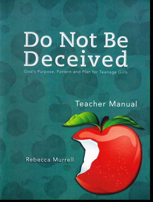 Do Not Be Deceived Teacher's Manual