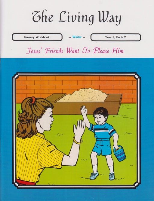 NURSERY 2-2 ST - Jesus' Friends - Please