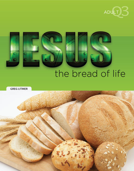 Jesus, the Bread of Life Part 3