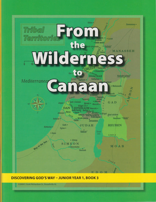 From the Wilderness to Canaan (Junior 1:3)