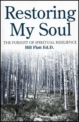 Restoring My Soul: Pursuit of Spiritual Resilience