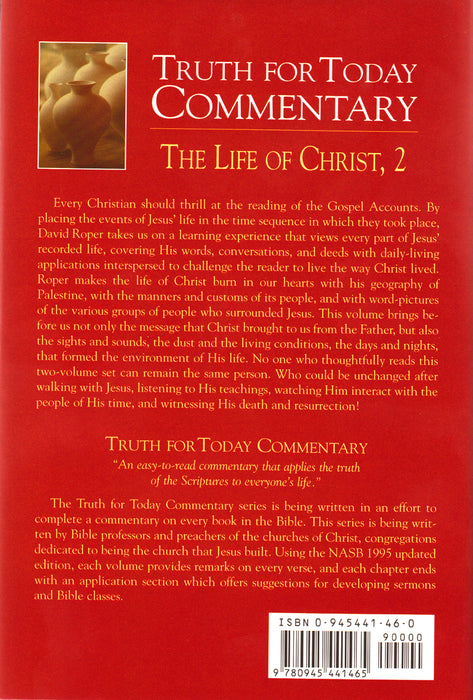 Truth for Today Commentary: The Life of Christ,  2, A Supplement