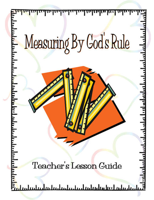 Measuring By God's Rule Teacher Manual