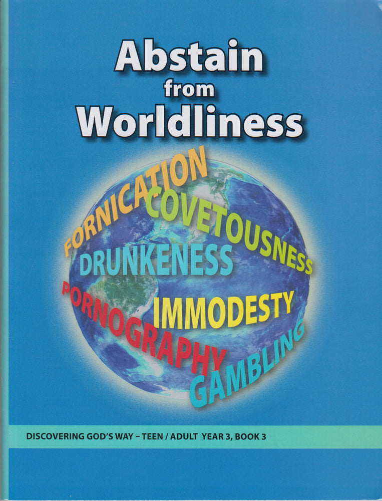 Abstain From Worldliness (Teen/Adult 3:3)