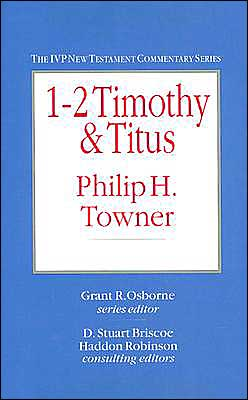 IVP New Testament Commentary: 1-2 Timothy & Titus - Hardback