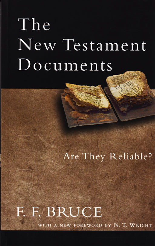 New Testament Documents Are They Reliable?