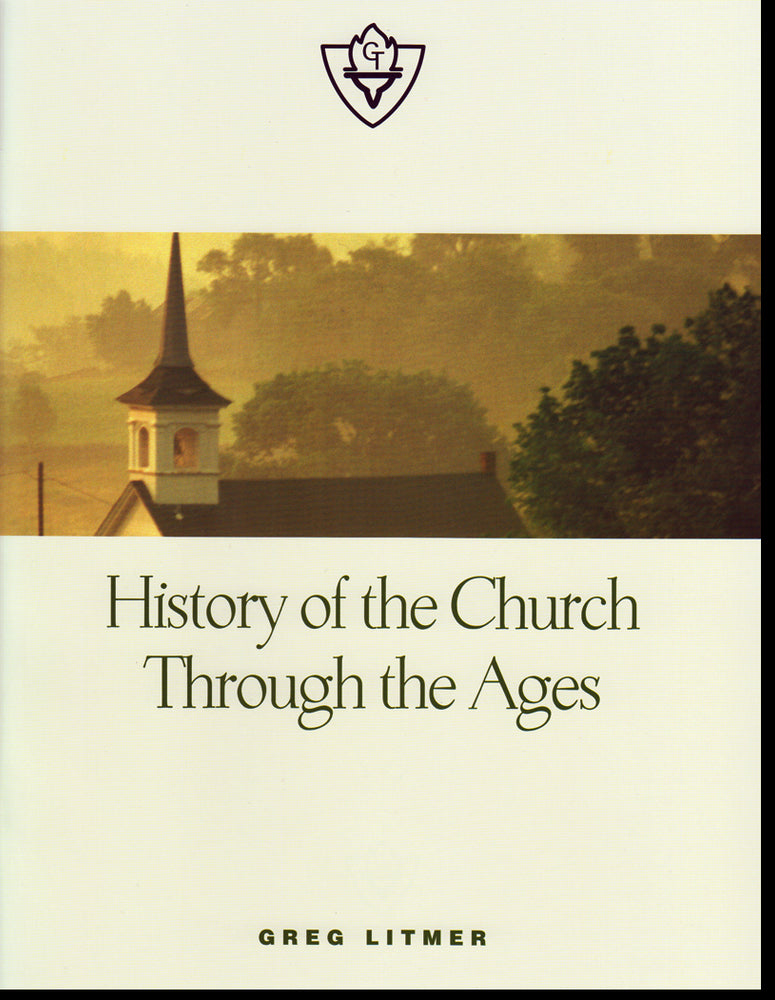 History of the Church Through the Ages