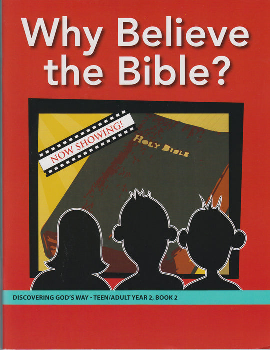 Why Believe the Bible (Teen/Adult 2:2)