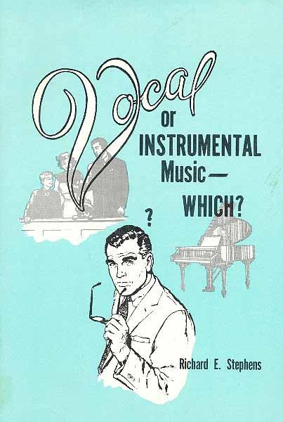 Vocal or Instrumental Music - Which?