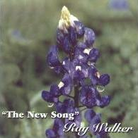 The New Song CD - Ray Walker