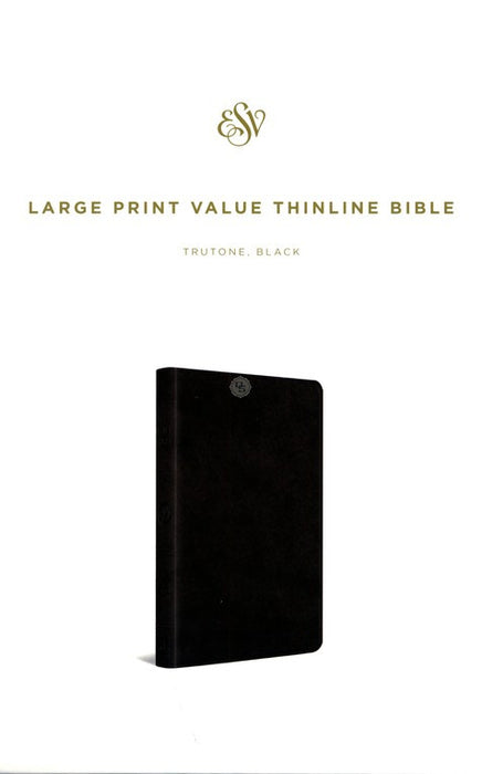 ESV Large Print Value Thinline Bible, Black, Trutone