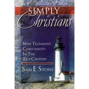 Simply Christians - New Testament Christianity in the 21st Century