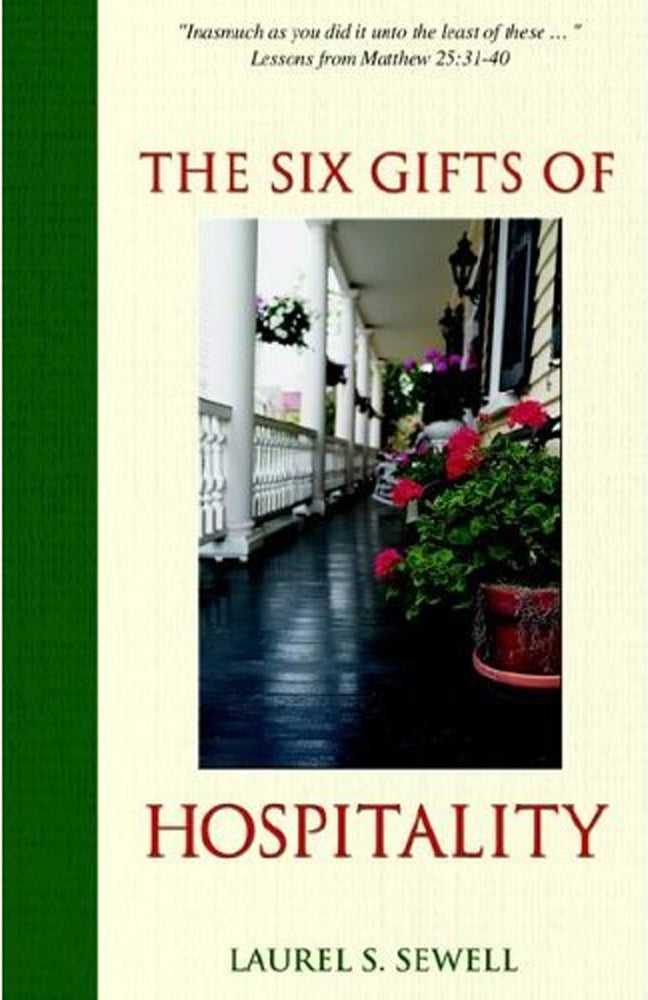 The Six Gifts of Hospitality