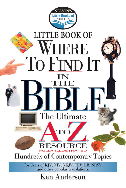 Little Book of Where To Find It In The Bible A-Z