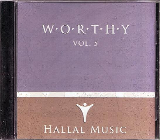 Hallal - Worthy (Volume 5) CD