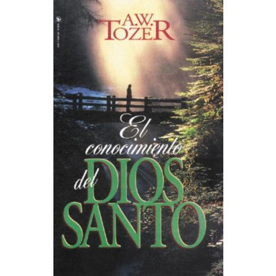 El Conocimiento del Santo de Dios  (The Knowledge of Holy God)