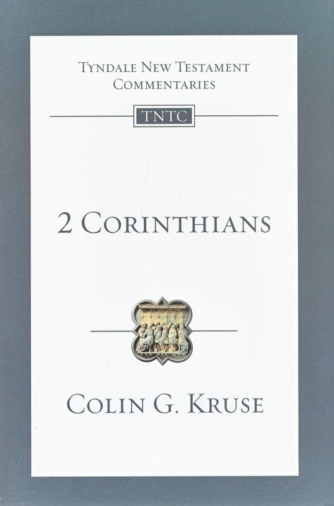Tyndale New Testament Commentary:  2 Corinthians
