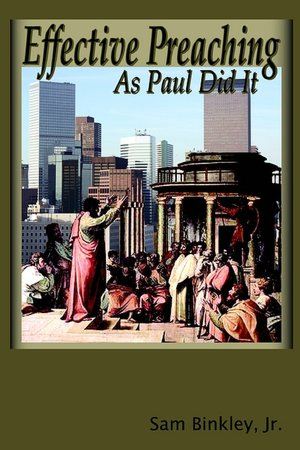 Effective Preaching as Paul Did It