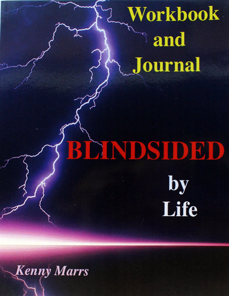 Blindsided by Life: Workbook and Journal