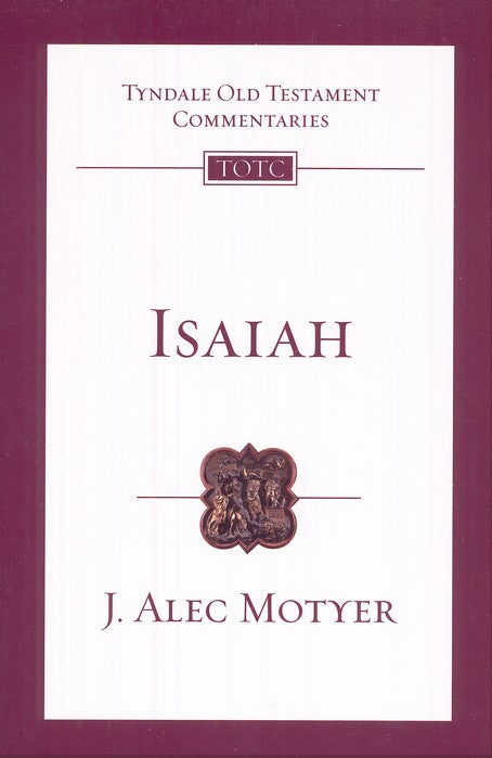 Tyndale Old Testament Commentary:  Isaiah, Volume 20
