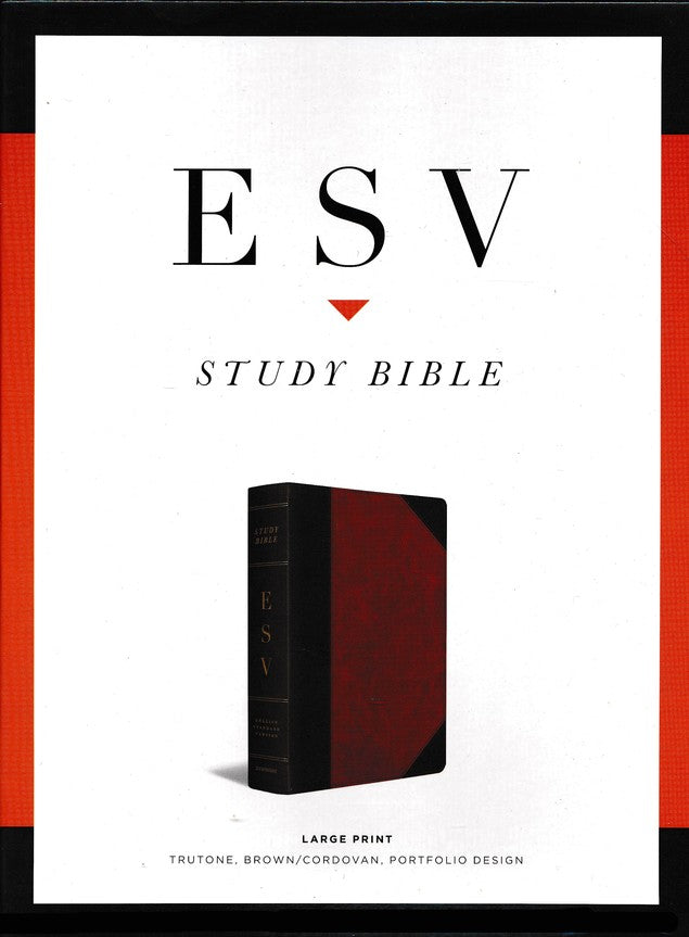 ESV Study Bible Large Print - Brown/Cordovan TruTone
